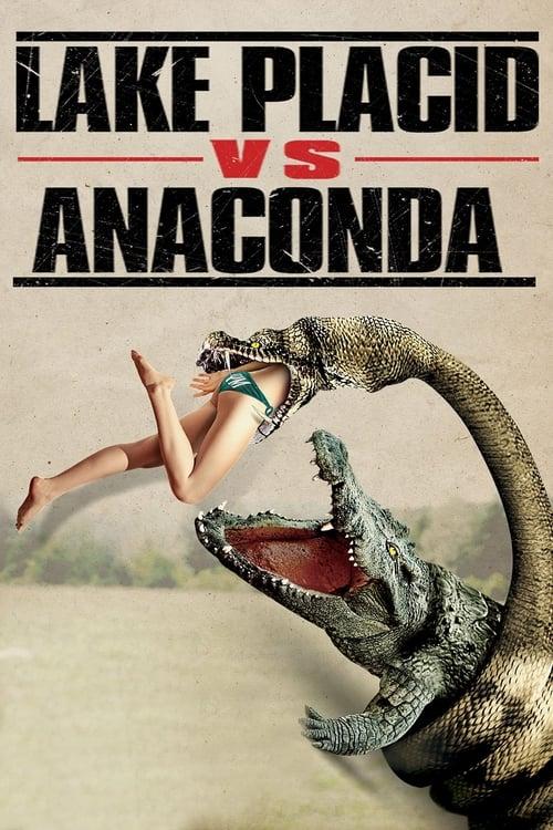 Lake Placid vs. Anaconda (2015)