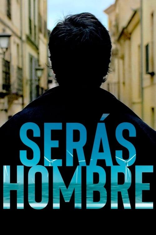 مشاهدة Serás hombre في نوعية جيدة