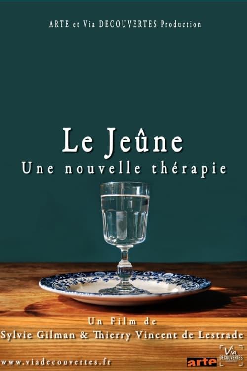 Mira La Película Le jeûne, une nouvelle thérapie ? Gratis
