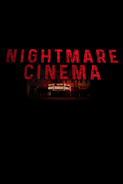 Nightmare Cinema 1080p Fast Streaming Get free access to watch