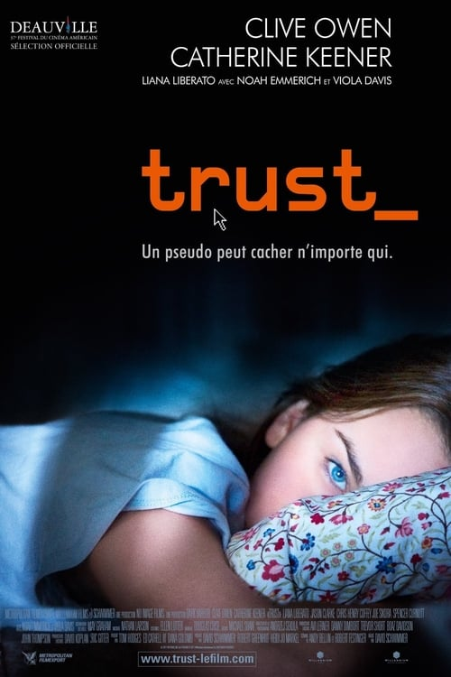 Watch Trust (2010) Full Movie