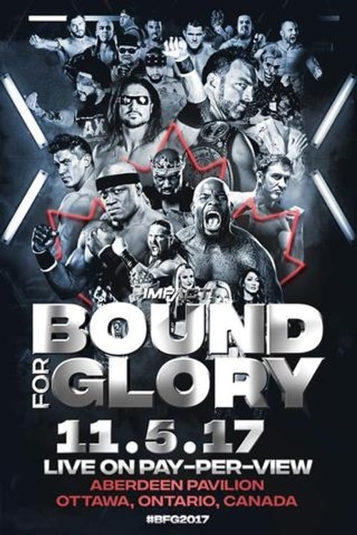 iMPACT Bound For Glory 2017 (2017)