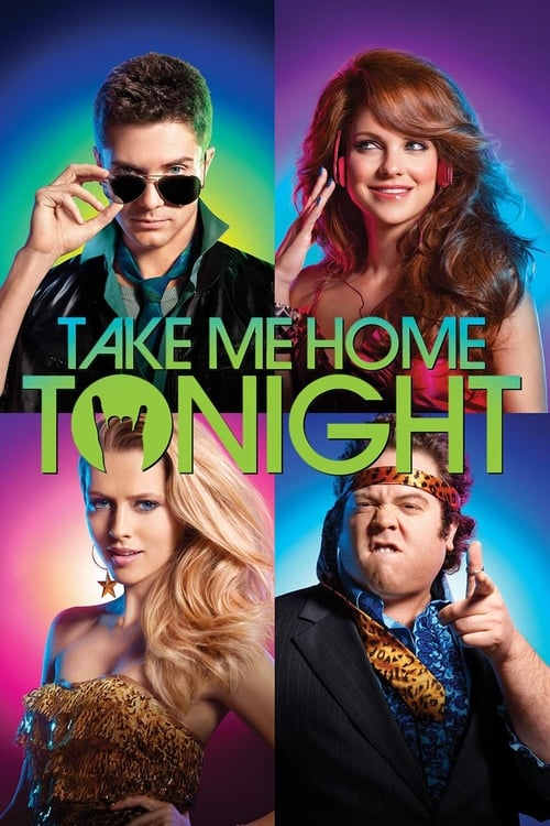 Take Me Home Tonight - Poster