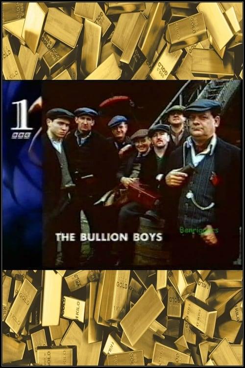 Regarder Le Film The Bullion Boys Gratuitement
