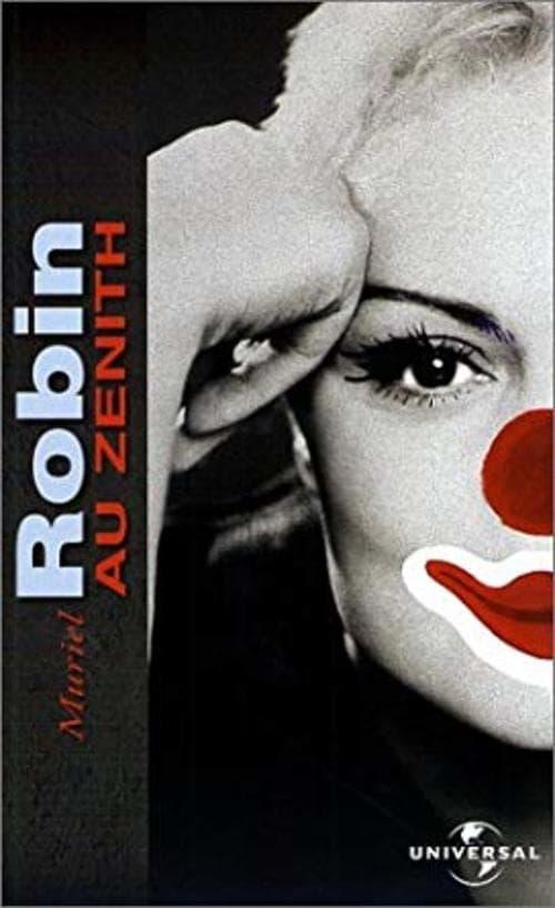 Muriel Robin - Toute seule comme une grande