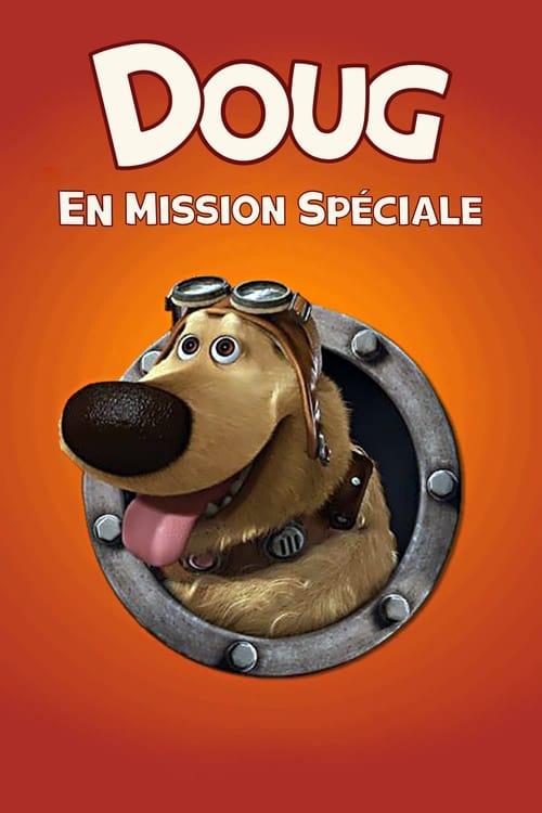 [FR] Doug en mission spéciale (2009) streaming film vf