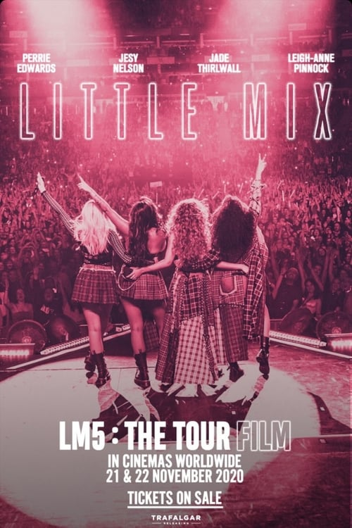 Watch Little Mix: LM5: The Tour Film Online Promptfile
