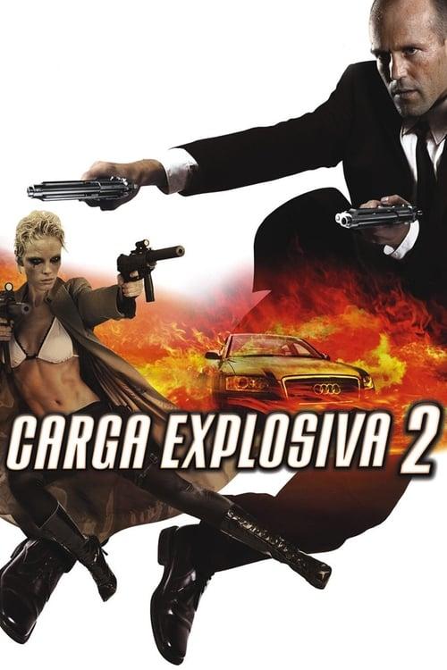 Assistir Carga Explosiva 2 - 720p HD Blu-Ray Online Grátis HD