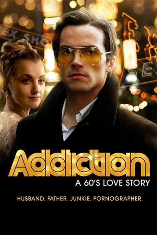 Película Addiction: A 60's Love Story En Español