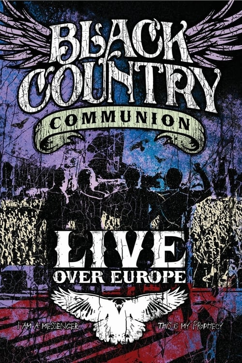 Black Country Communion: Live over Europe (2011)