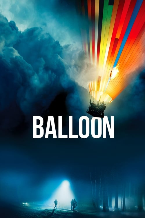 Watch Balloon (2018) Movie Free Online