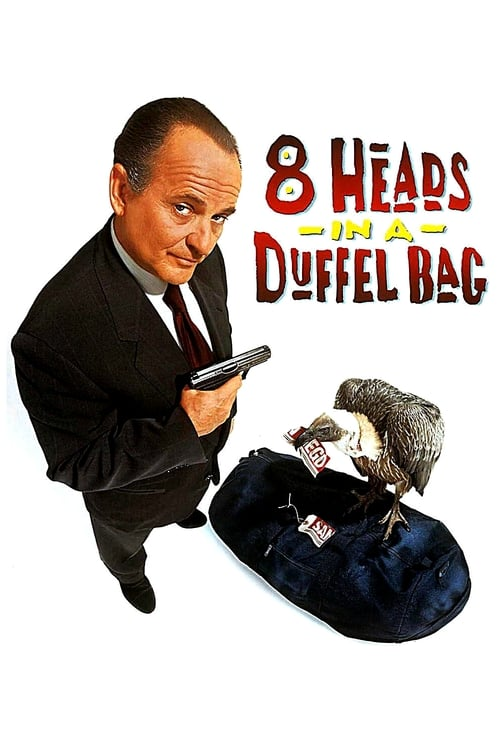 8 Heads in a Duffel Bag (1997) Poster