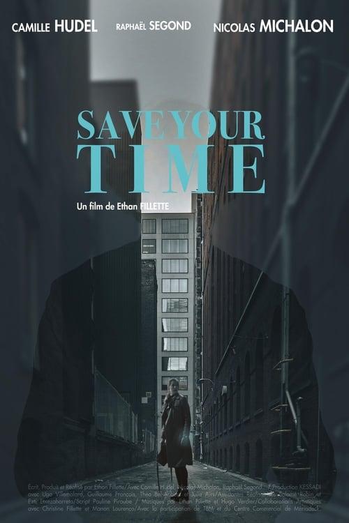 Assistir Save Your Time Grátis