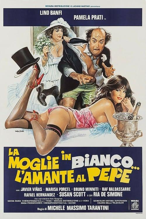La moglie in bianco... l'amante al pepe (1981)