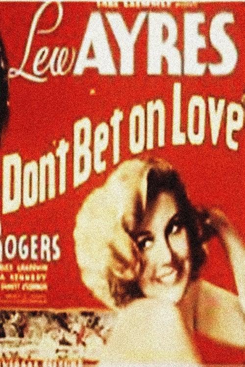 Assistir Don't Bet on Love Online