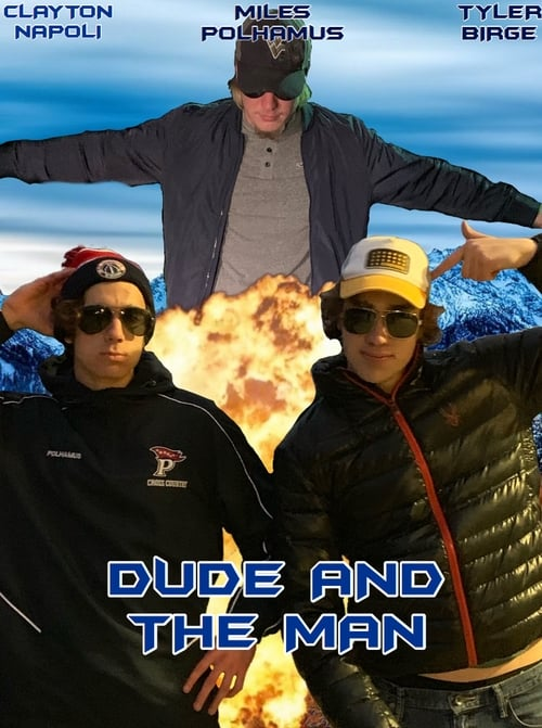 Dude and The Man Online ,trailer