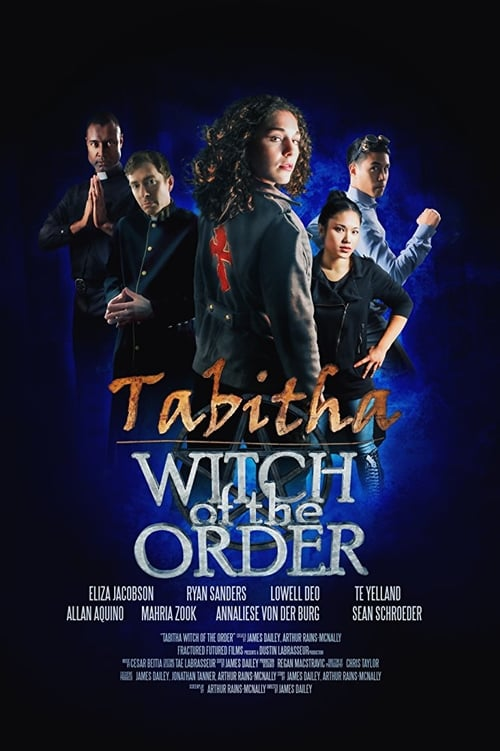Tabitha: Witch of the Order (2017)