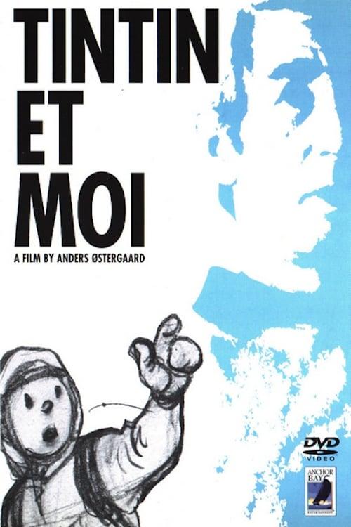 ✪ Tintin et moi (2003) ©