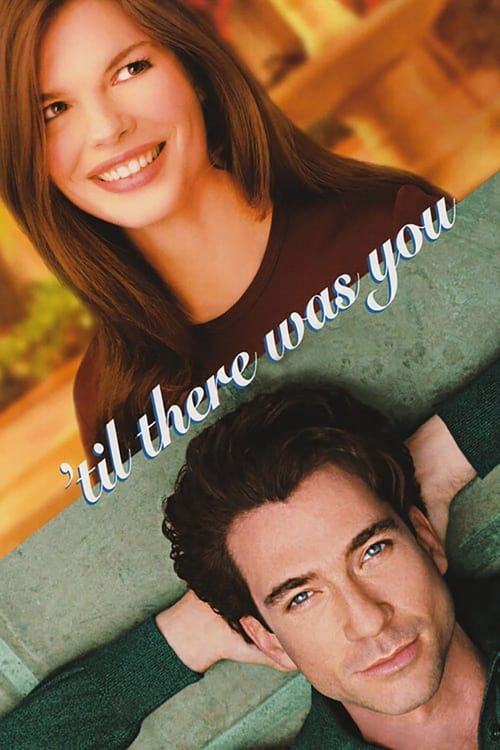 Til There Was You (1997) Poster