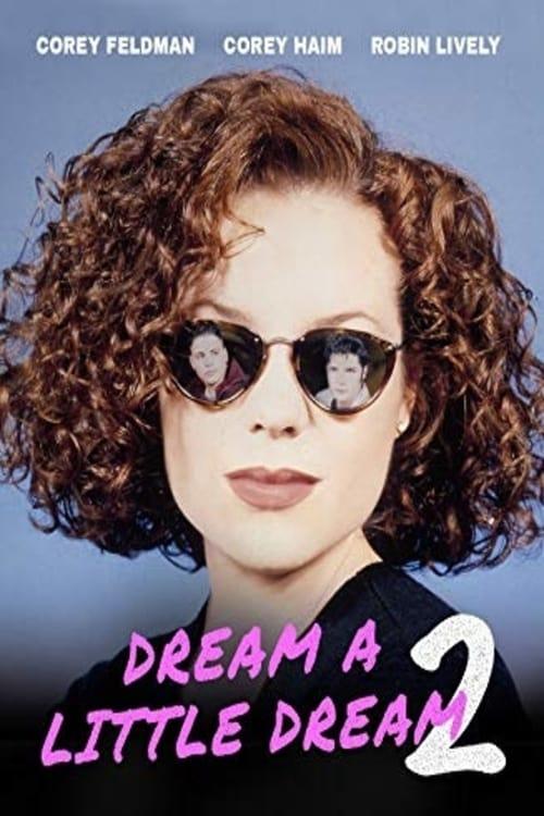 Película Sueña un pequeño sueño 2 En Buena Calidad Gratis