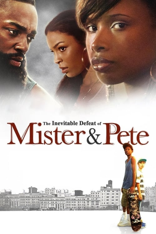 Largescale poster for The Inevitable Defeat of Mister & Pete