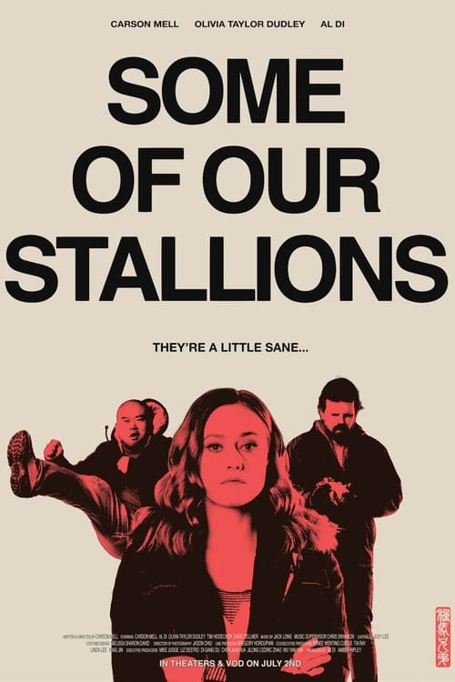 Some of Our Stallions Poster
