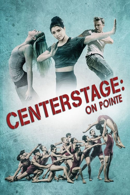 Center Stage: On Pointe - Poster