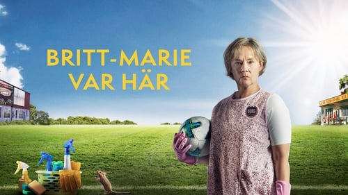 Britt-Marie Was Here - It's never too late to start living. - Azwaad Movie Database