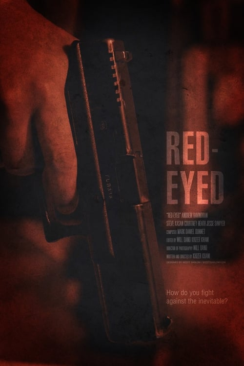 Ver pelicula Red-Eyed Online