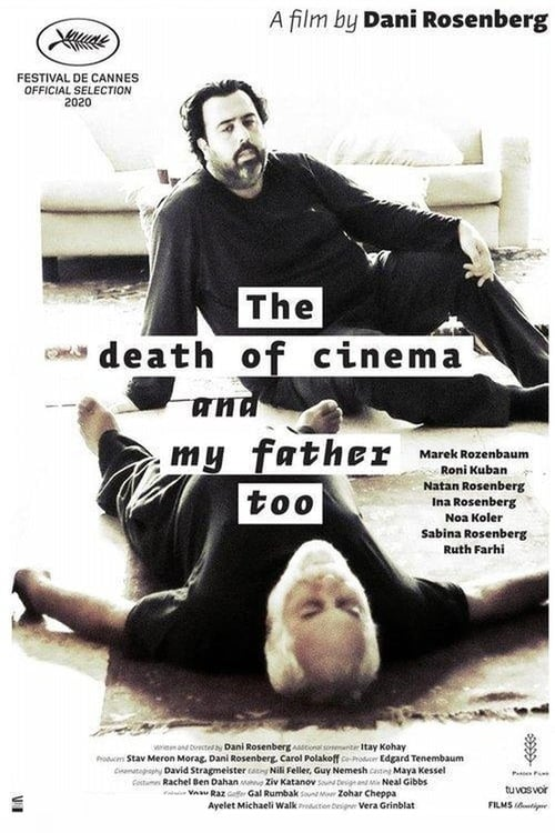 The Death of Cinema and My Father Too Film Complet Streaming
