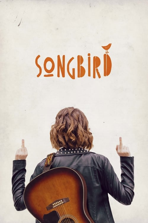 Regarde Songbird En Bonne Qualité Hd