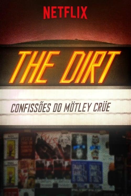 Assistir The Dirt: Confissões do Mötley Crüe Em Boa Qualidade