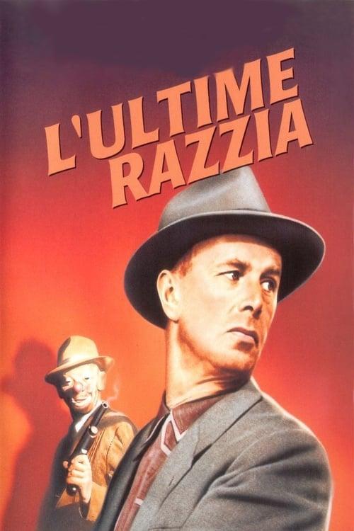 Regarder L'Ultime Razzia (1956) Streaming HD FR