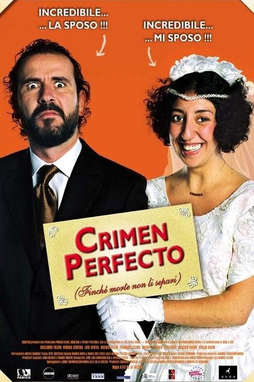Crimen perfecto - Finché morte non li separi (2004)
