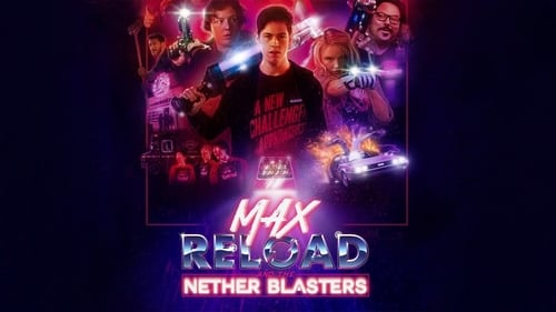 Max Reload and the Nether Blasters -  - Azwaad Movie Database
