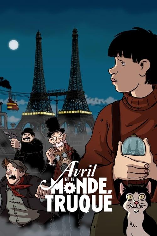 شاهد الفيلم Avril et le monde truqué في نوعية جيدة مجانًا