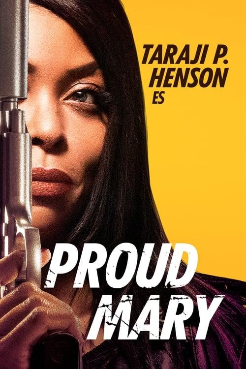 Mira La Película Proud Mary Gratis