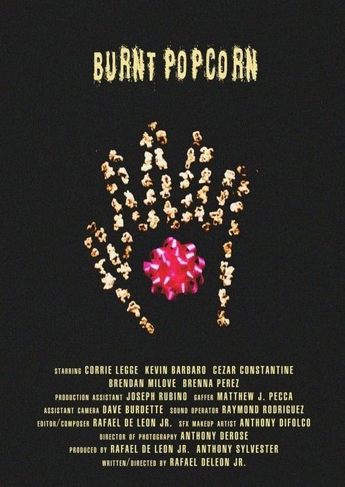 Burnt Popcorn (2016)