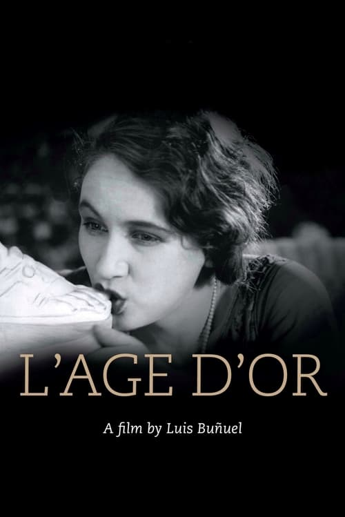 Watch L'Âge d'Or Online