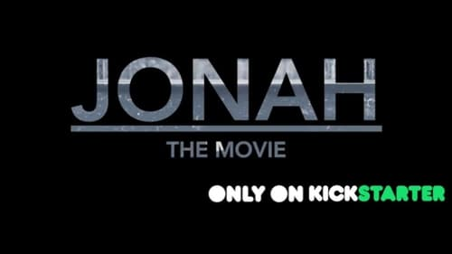 The Jonah Movie (2018)