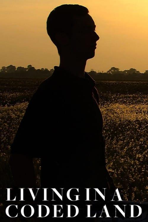 Assistir Filme Living in a Coded Land Em Boa Qualidade Hd 720p