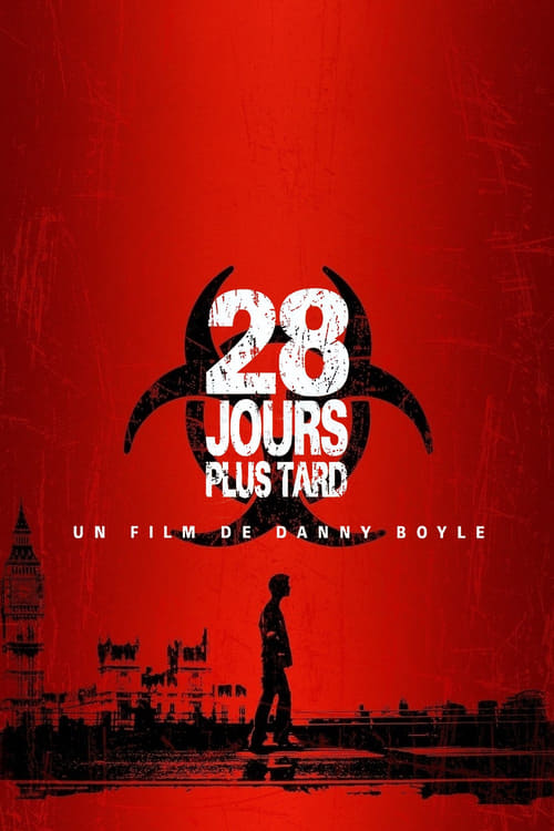 Regarder 28 jours plus tard (2002) Streaming HD FR