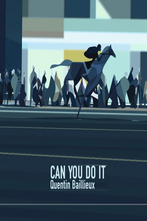Visualiser Can You Do It (2016) streaming vf