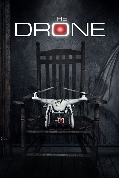 Streaming The Drone (2019) Full Movie
