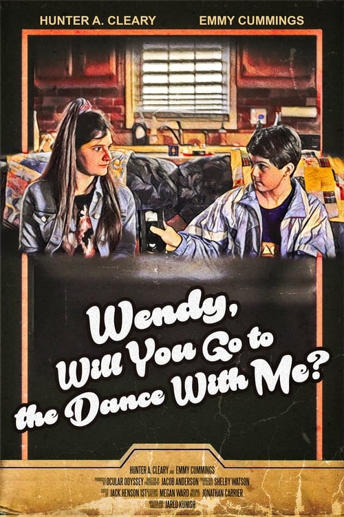 Wendy, Will You Go to the Dance With Me? Without Sign Up
