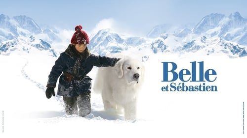 Belle and Sebastian - Two great friends. One grand adventure. - Azwaad Movie Database