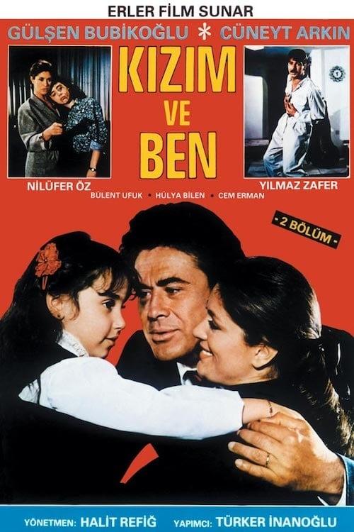 Regarde Le Film Kızım ve Ben De Bonne Qualité