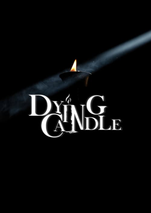 Dying Candle (2016)