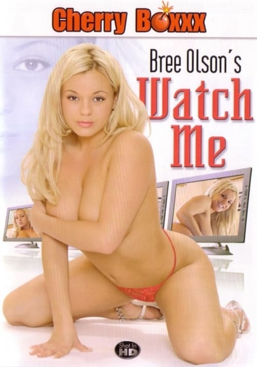 Bree Olson's Watch Me