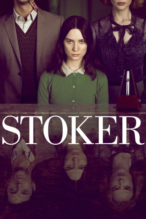 Streaming Stoker (2013) Best Quality Movie